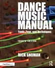 Dance Music Manual: Tools Toys and Techniques (Paperback)